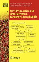 Wave propagation and time reversal in randomly layered media [electronic resource]