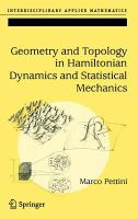 Geometry and topology in Hamiltonian dynamics and statistical mechanics [electronic resource]