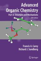 Advanced Organic Chemistry [electronic resource] : Part A: Structure and Mechanisms