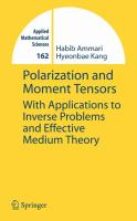Polarization and moment tensors [electronic resource] : with applications to inverse problems and effective medium theory