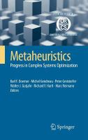 Metaheuristics [electronic resource] : progress in complex systems optimization