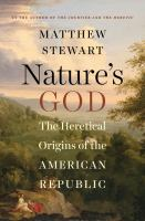 Cover of the book Nature's God : the heretical origins of the American republic