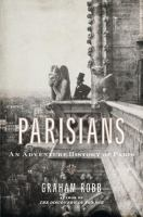Parisians : an adventure history of Paris
