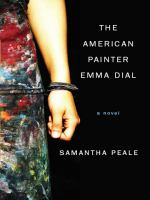 Cover of the book The American painter Emma Dial : a novel