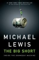 Cover of the book The big short : inside the doomsday machine