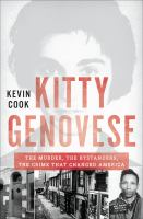 book cover image Kitty Genovese : the murder, the bystanders, the crime that changed America
