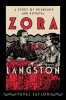Zora and Langston : a story of friendship and betrayal /