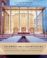 Celebrating the Courthouse