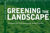 Greening the landscape : strategies for environmentally sound practice