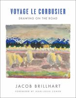 Voyage Le Corbusier : drawing on the road