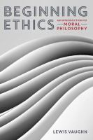 Beginning ethics : an introduction to moral philosophy