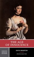 The age of innocence : authoritative text, background and contexts, sources, criticism