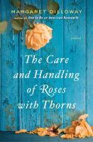The Care and Handling of Roses with Thorns