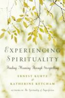 Experiencing spirituality : finding meaning through storytelling