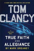 Tom Clancy: True Faith and Allegiance