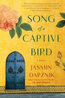 Song of A Captive Bird: A Novel