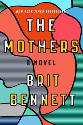 Cover Image for The Mothers by Brit Bennett