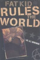 Cover of the book Fat kid rules the world
