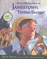 Who's Saying What in Jamestown, Thomas Savage?