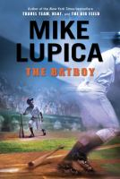 The Batboy, by Mike Lupica
