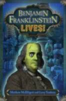 Cover of the book Benjamin Franklinstein lives!