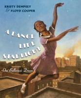 A Dance Like Starlight: One Ballerina's Dream