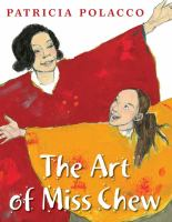Book cover for The Art of Miss Chew by Patricia Polacco