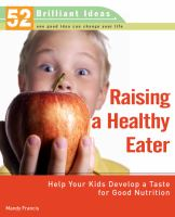 Raising A Healthy Eater