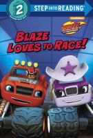 Blaze loves to race!