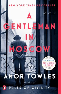 Cover Image for A Gentleman in Moscow by Amor Towles