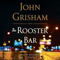 The Rooster Bar: [a Novel]