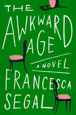 Cover Image for The Awkward Age by Francesca Segal