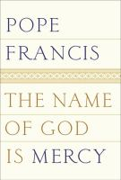 book cover image The Name of God is Mercy