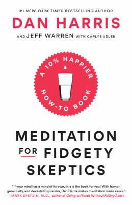 Cover Image for Meditation for Fidgety Skeptics by Dan Harris
