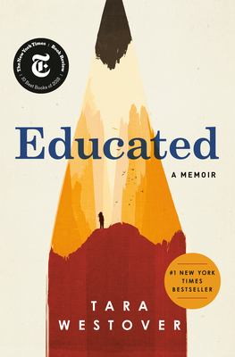 Cover Image for Educated: A Memoir by Tara Westover