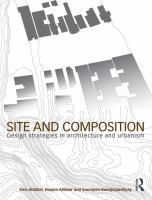Site and composition : design strategies in architecture and urbanism