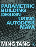 Parametric building design using Autodesk Maya