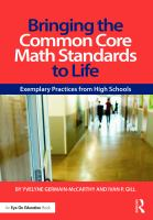 Bringing the common core math standards to life : exemplary practices from high schools