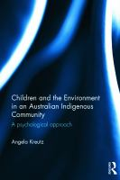 Children and the environment in an Australian indigenous community : a psychological approach