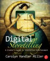 Digital storytelling : a creator's guide to interactive entertainment
