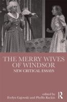 The Merry Wives of Windsor : New Critical Essays