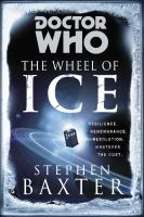 The Wheel of Ice by Stephen Baxter