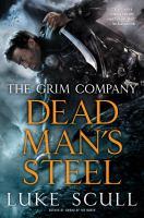 Dead man's steel : the Grim Company