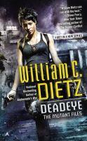 Deadeye: The Mutant Files
