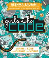 Girls who code : learn to code and change the world /