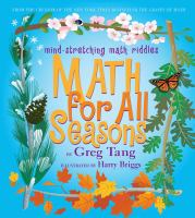 Math for All Seasons: Mind Stretching Math Riddles