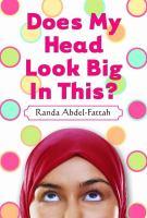 Does My Head Loo Big in This? by Randa Abdel-Fattah