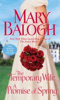 The temporary wife ; A promise of spring