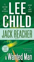 Cover of the book A wanted man : a Jack Reacher novel