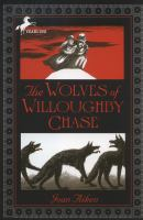 Cover of the book The wolves of Willoughby Chase